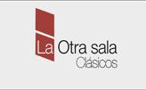 CLÁSICOS LA OTRA SALA